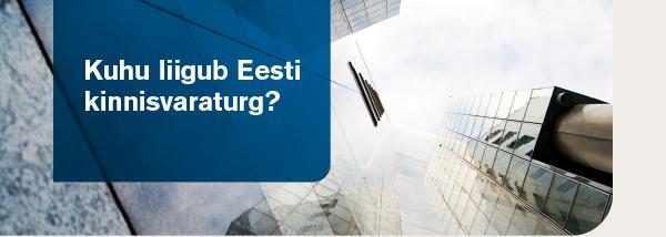 """Konverents """"Kuhu liigub Eesti kinnisvaraturg?"""""""
