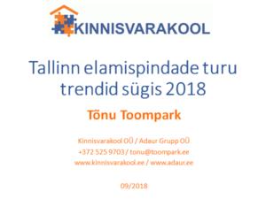 Tallinn elamispindade turu trendid sügis 2018