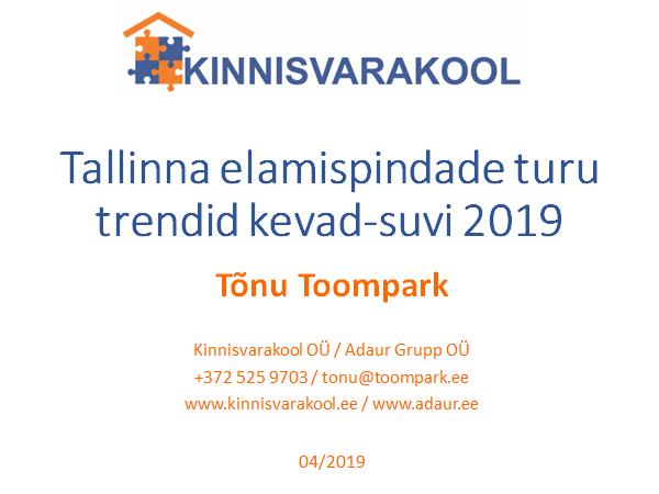 Tallinna elamispindade turu trendid kevad-suvi 2019