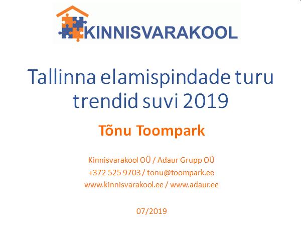 Tallinna elamispindade turu trendid suvi 2019