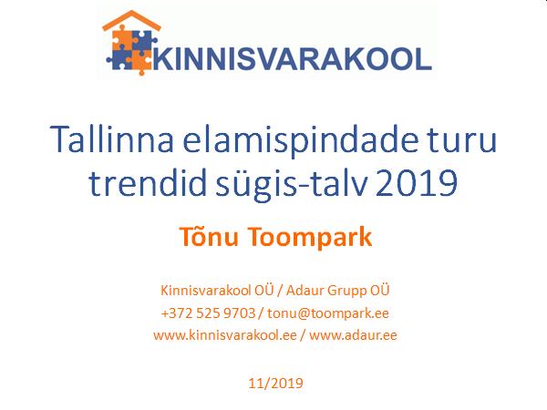 Tallinna elamispindade turu trendid sügis-talv 2019