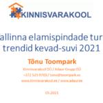 Tallinna elamispindade turu trendid kevad-suvi 2021