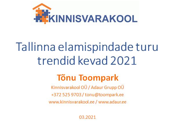 Tallinna elamispindade turu trendid kevad 2021