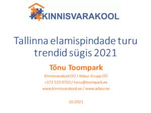 Tallinna elamispindade turu trendid sügis 2021