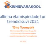 Tallinna elamispindade turu trendid suvi 2021